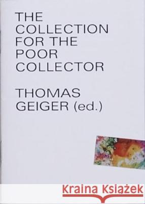 The Collection for the poor Collector Thomas Geiger   9783945900154