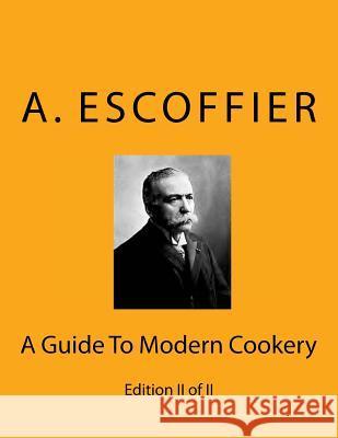 Auguste escoffier ksi ki for Auguste escoffier ma cuisine book