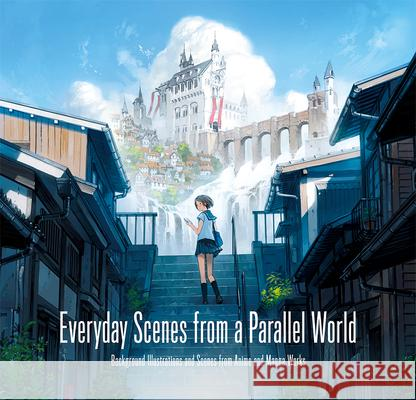 Everyday Scenes from a Parallel World Pie International Seiji Yoshida Jun Kumaori 9784756249586