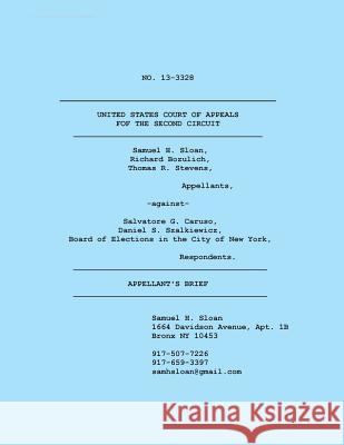 Appellant's Brief in Sloan vs. Caruso to Us Court of Appeals Sam Sloan 9784871873840