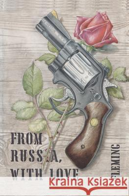 From Russia with Love Ian Fleming Sam Sloan  9784871876469 Ishi Press,Japan