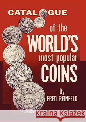 Catalogue of the World's Most Popular Coins Fred Reinfeld Sam Sloan 9784871878005 Ishi Press