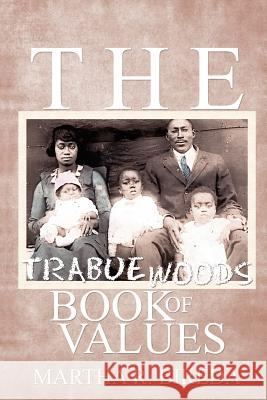 The Trabue Woods Book of Values Martha R. Bireda 9784902837209
