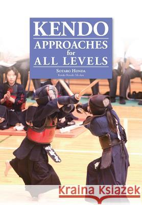 Kendo - Approaches for All Levels Sotaro Honda 9784907009342