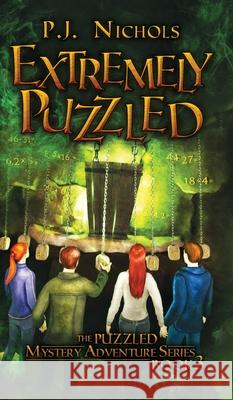 Extremely Puzzled (The Puzzled Mystery Adventure Series: Book 3) P. J. Nichols 9784910091105