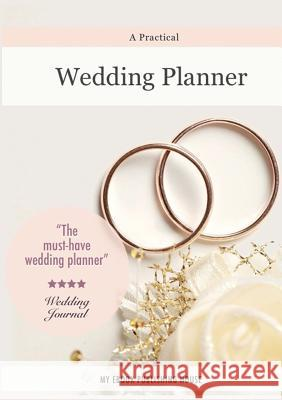A Practical Wedding Planner My Ebook Publishin 9786068877297