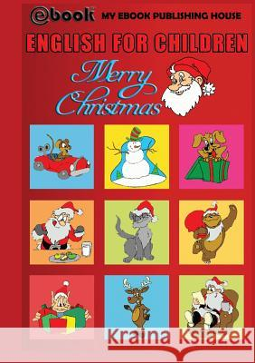 English for Children - Merry Christmas My Ebook Publishin 9786068877648