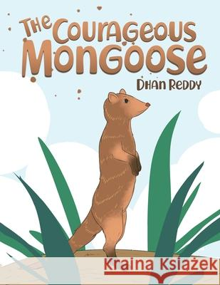 The Courageous Mongoose Dhan Reddy 9786214340408