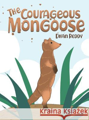 The Courageous Mongoose Dhan Reddy 9786214340415