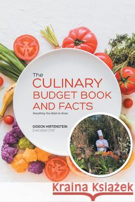 The Culinary Budget Books and Facts: Everything You Want to Know Gideon Hirtenstein 9786214341009