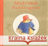 Medvídek Paddington Michael Bond 9788020421340