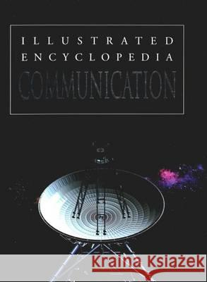 Communication : Illustrated Encyclopedia  9788131907320