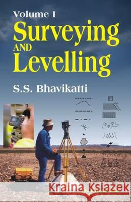 Surveying and Levelling: v. 1  9788190694209