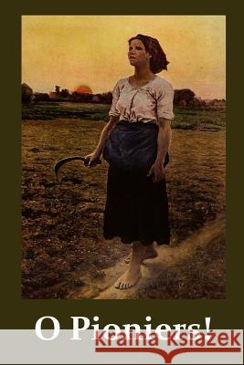O Pioniers!: O Pioneers! Afrikaans Edition Willa Cather 9788245503814