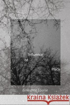 Influence of Place Ernestine Louise 9788269165906