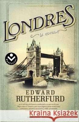 Londres = London Edward Rutherfurd 9788415729051