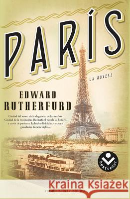 Paris Edward Rutherfurd 9788415729600
