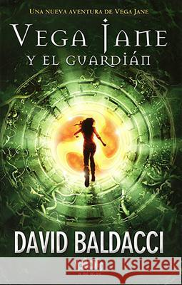 Vega Jane Y El Guardian / The Keeper David Baldacci 9788416075928