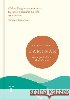 Caminar / Walking: One Step at a Time Erling Kagge 9788430622795 Taurus