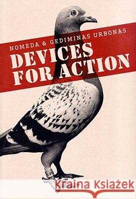 Nomeda and Gediminas, Devices for Action Lars Ban 9788489771659