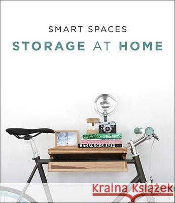 Smart Spaces: Storage Solutions at Home Francesc Zamora 9788494566295