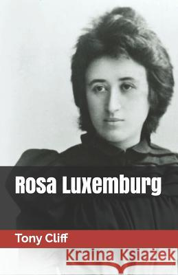 Rosa Luxemburg Tony Cliff 9788496875593 Editorial Doble J, S.L.