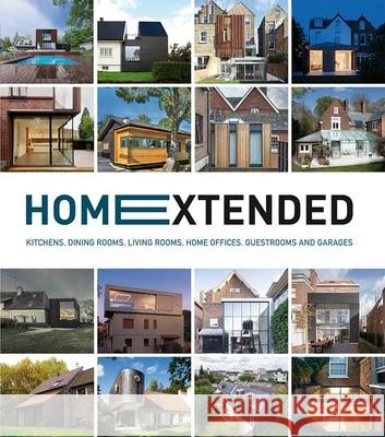 Home Extended: Kitchens, Dining Rooms, Living Rooms, Home Offices, Guestrooms and Garages Francesc Zamora 9788499369846