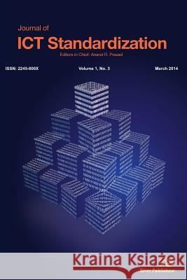 Journal of Ict Standardization 1-3 Anand R. Prasad 9788793102798