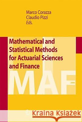 Mathematical and Statistical Methods for Actuarial Sciences and Finance Marco Corazza Pizzi Claudio 9788847014800 Springer
