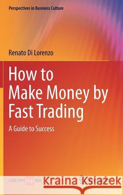 How to Make Money by Fast Trading : A Guide to Success  Beech 9788847025332 0