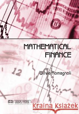 Mathematical Finance Silvia Romagnoli   9788874887811