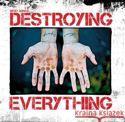Destroying Everything... : Seems Like the Only Option Ricky Adam 9788888493923