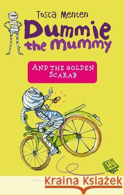 Dummie the Mummy and the Golden Scarab Tosca Menten Elly Hees 9789000357840