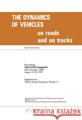 Dynamics Vehicles on Roads & on Track Apetaur                                  International Association for Vehicle Sy 9789026508981