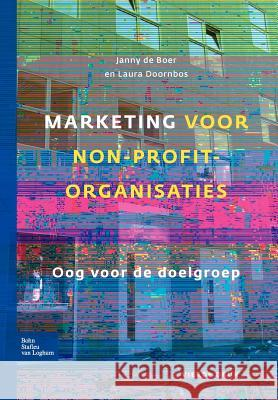 Marketing Voor Non- En Not-For-Profitorganisaties J. Thamer 9789031352456