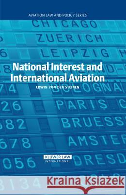 National Interest and International Aviation Erwin Vo 9789041124555