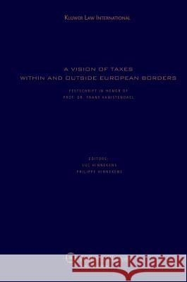A Vision of Taxes Within and Outside European Borders  9789041126405