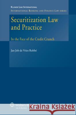 Securitization Law and Practice Jan Job D 9789041127150