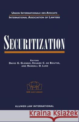 Securitization David G. Glennie Eduard C. D Randall D. Luke 9789041196873