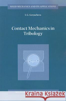 Contact Mechanics in Tribology I. G. Goryacheva 9789048151028