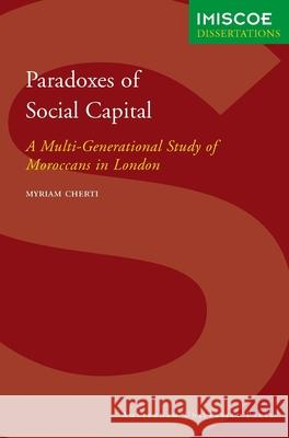 Paradoxes of Social Capital Myriam Cherti 9789053560327