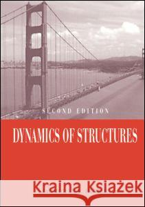 Dynamics of Structures: Second Edition J. Humar   9789058092465