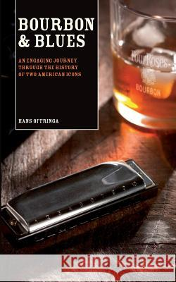 Bourbon & Blues Hans Offringa Hans Offringa 9789078668008