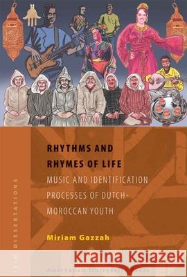 Rhythms and Rhymes of Life Miriam Gazzah 9789089640628