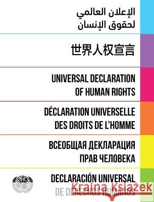 Universal Declaration of Human Rights: Dignity and Justice for All United Nations Publications 9789211013498