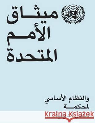 Charter of the United Nations and Statute of the International Court of Justice (Arabic Language) United Nations 9789216000356