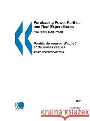 Purchasing Power Parities and Real Expenditures 2007: 2005 Benchmark Year Publishing Oec 9789264026766