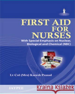 First Aid for Nurses  9789350253700
