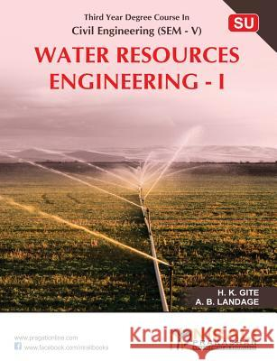 Water Resources Engineering-I H K Gite A B Langade  9789351647737 Nirali Prakashan
