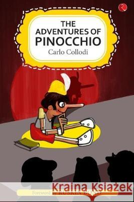 THE ADVENTURES OF PINOCCHIO Carlo Collodi 9789353041335